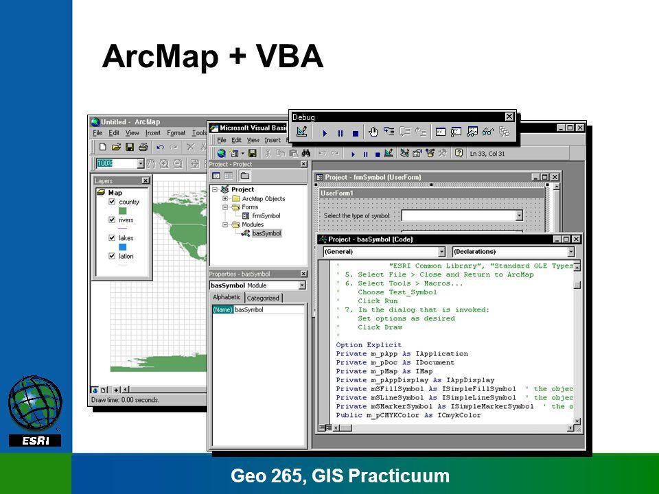 Geo 265, GIS Practicuum ArcMap + VBA