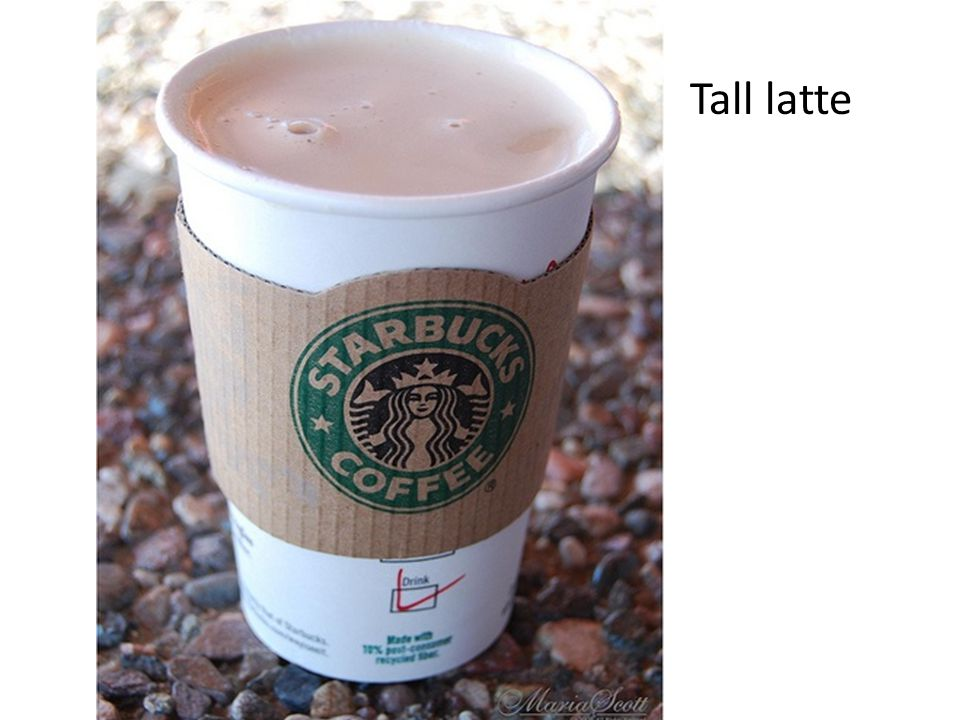 Tall latte