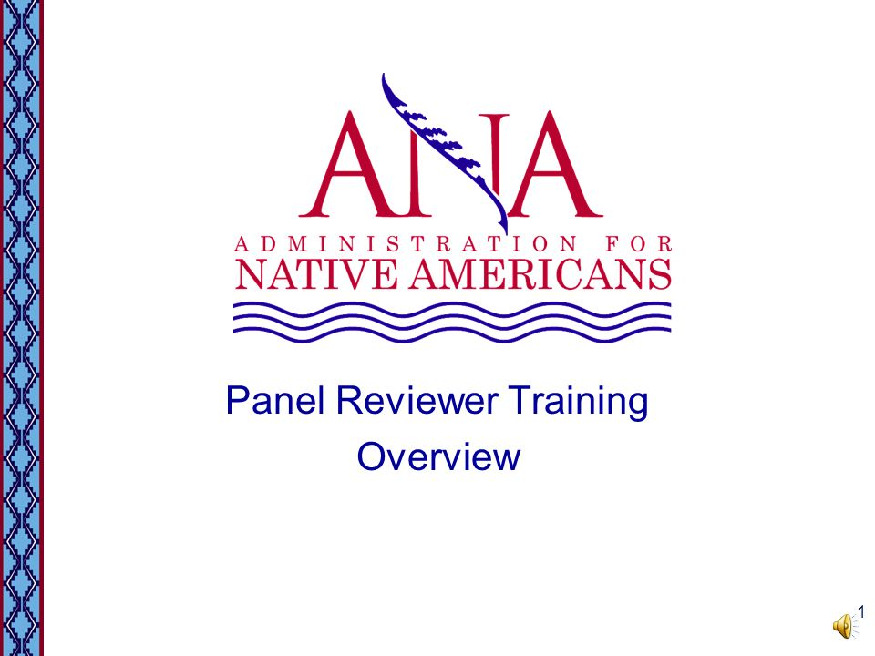 Panel Reviewer Training Overview 1