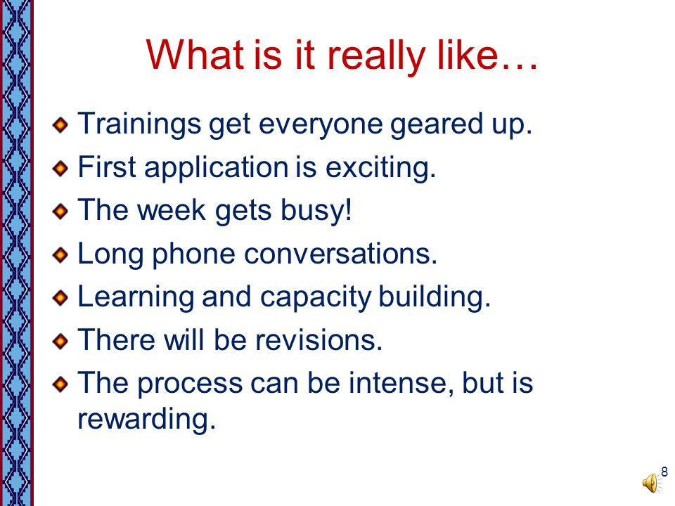 What is it really like… Trainings get everyone geared up.