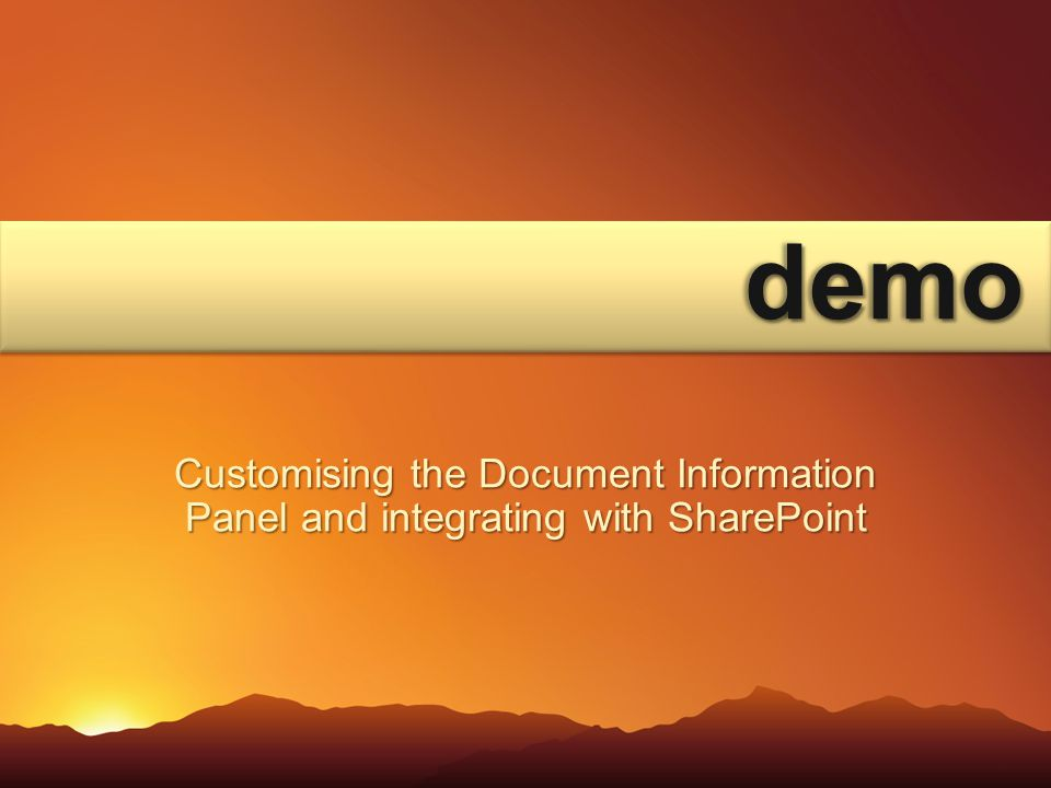 demodemo Customising the Document Information Panel and integrating with SharePoint