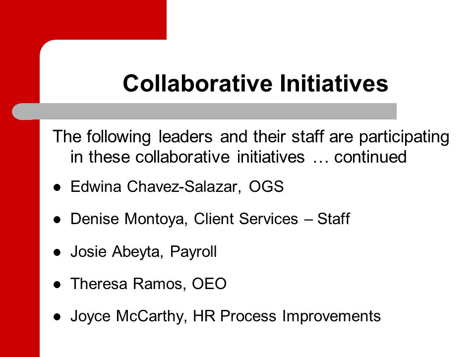Collaborative Initiatives Panel Purpose: To provide an overview of the multiple initiatives that are underway through the collaborative efforts of the Employment Areas and OEO To develop understanding of how these initiatives fit together into a long-term plan and work together to better serve the University