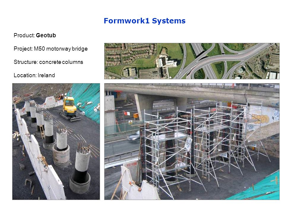 Product: Geotub Project: M50 motorway bridge Structure: concrete columns Location: Ireland
