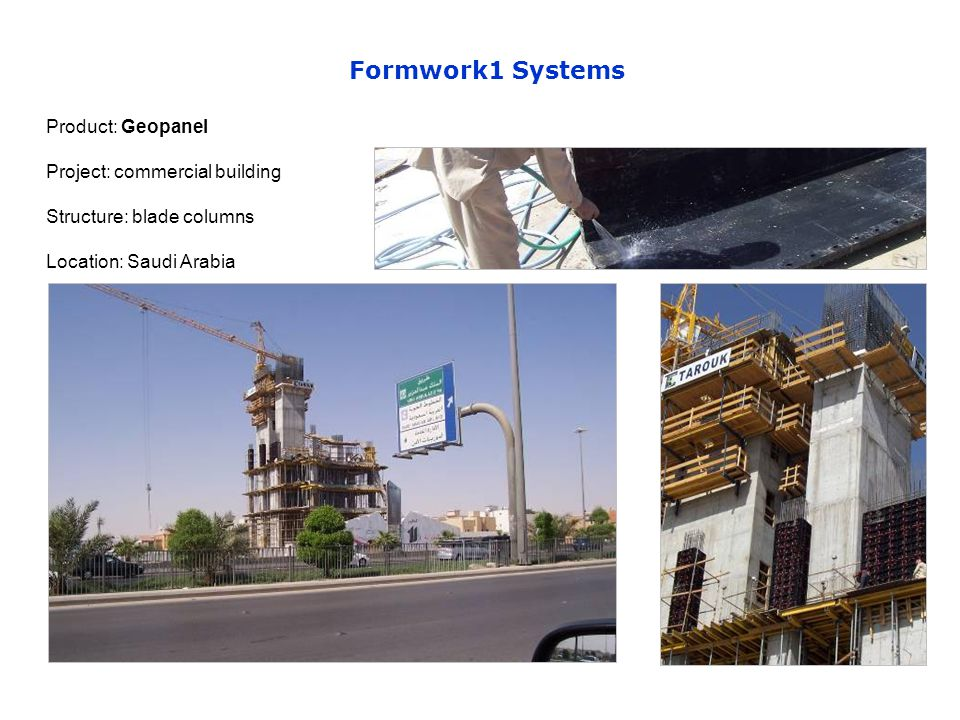 Product: Geopanel Project: commercial building Structure: blade columns Location: Saudi Arabia Formwork1 Systems
