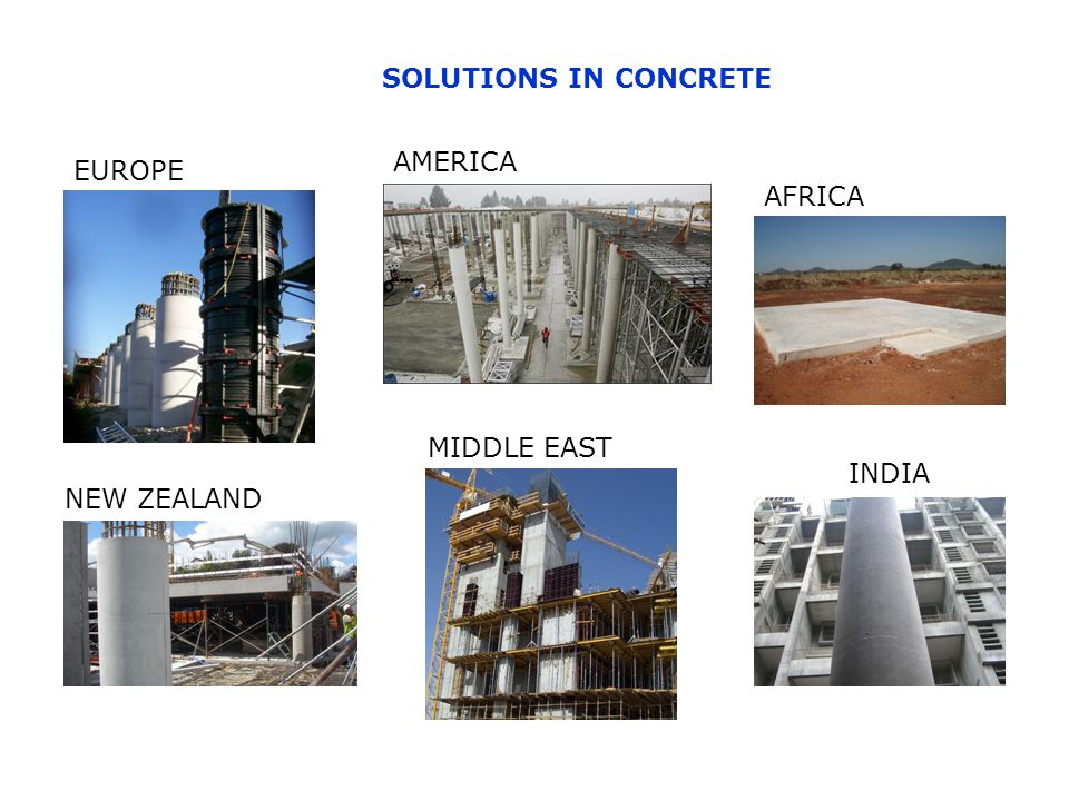 SOLUTIONS IN CONCRETE NEW ZEALAND INDIA EUROPE MIDDLE EAST AMERICA AFRICA