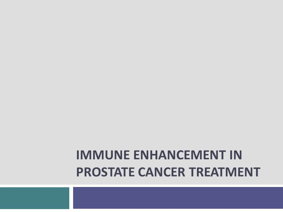 IMMUNE ENHANCEMENT IN PROSTATE CANCER TREATMENT