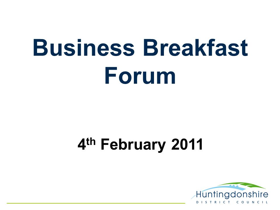 Business Breakfast Forum 4 th February 2011