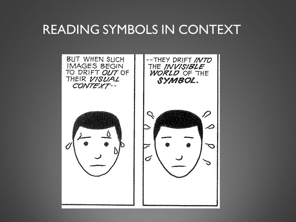 READING SYMBOLS IN CONTEXT