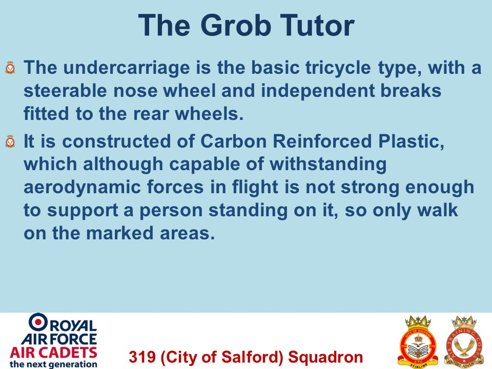 319 (City of Salford) Squadron Engine Controls The engine controls can be located between the two seats and consist of the following controls: The Throttle: The throttle allows the pilot to increase of decrease the engine output.