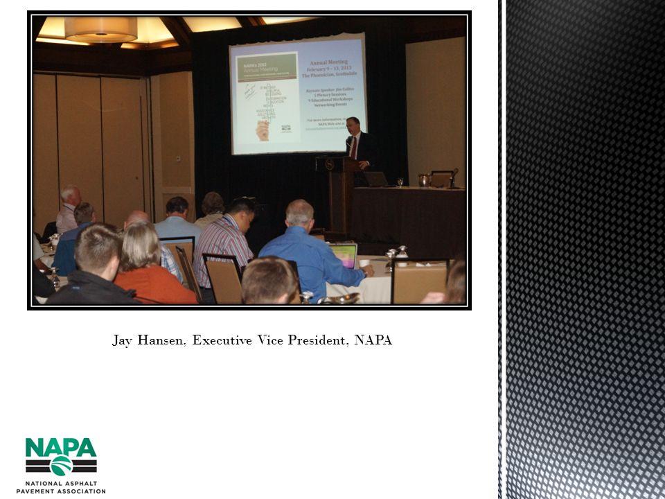 Jay Hansen, Executive Vice President, NAPA
