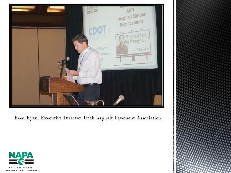 Reed Ryan, Executive Director, Utah Asphalt Pavement Association
