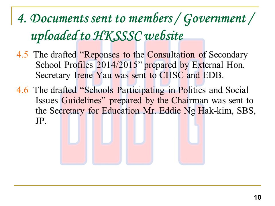 4. Documents sent to members / Government / uploaded to HKSSSC website 4.5 The drafted Reponses to the Consultation of Secondary School Profiles 2014/