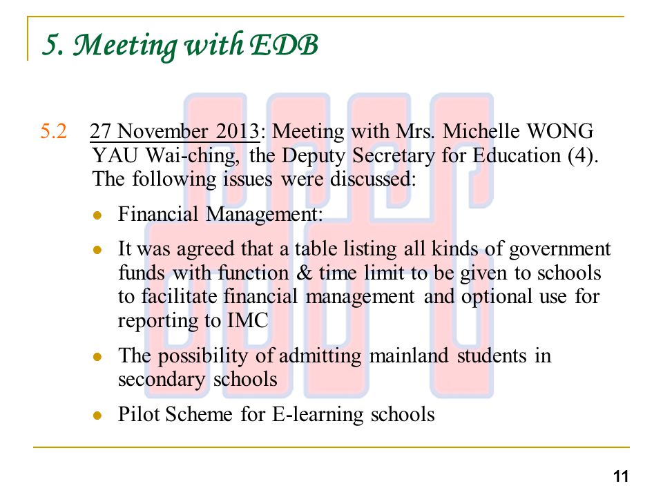 5. Meeting with EDB 5.2 27 November 2013: Meeting with Mrs.