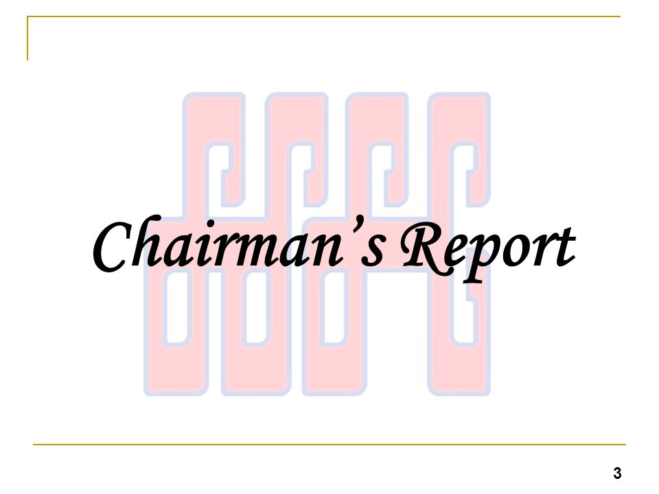 Chairmans Report 3