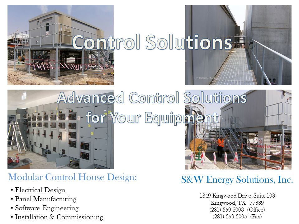Electrical Design Panel Manufacturing Software Engineering Installation & Commissioning Modular Control House Design: S&W Energy Solutions, Inc.