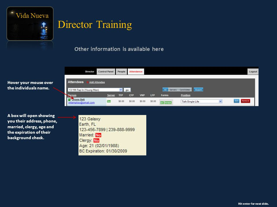 Vida Nueva Other information is available here Director Training Hover your mouse over the individuals name.
