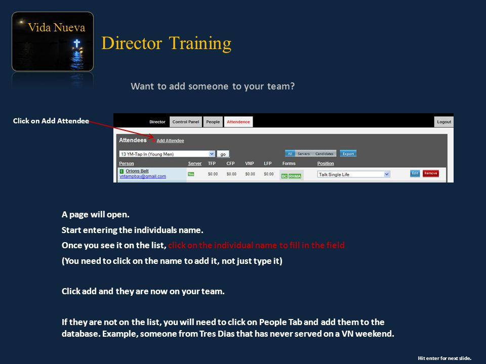 Vida Nueva Want to add someone to your team. Director Training A page will open.