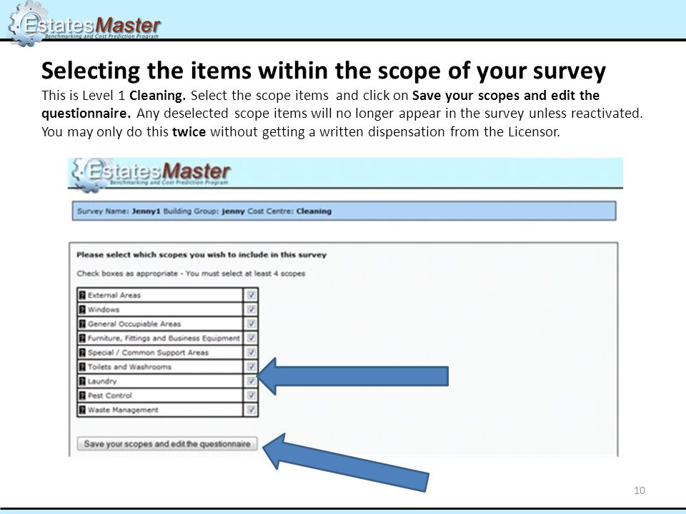 Selecting the items within the scope of your survey This is Level 1 Cleaning.