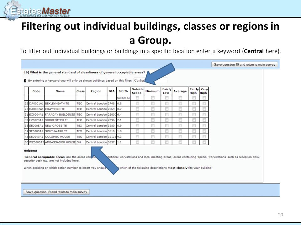 Filtering out individual buildings, classes or regions in a Group. To filter out individual buildings or buildings in a specific location enter a keyw