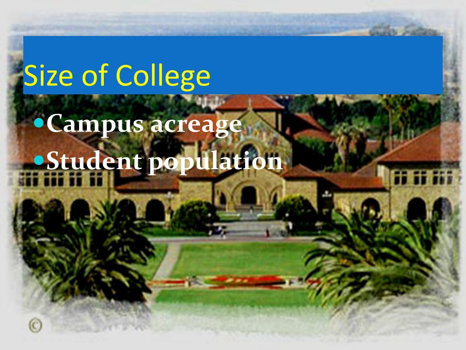 Size of College Campus acreage Student population