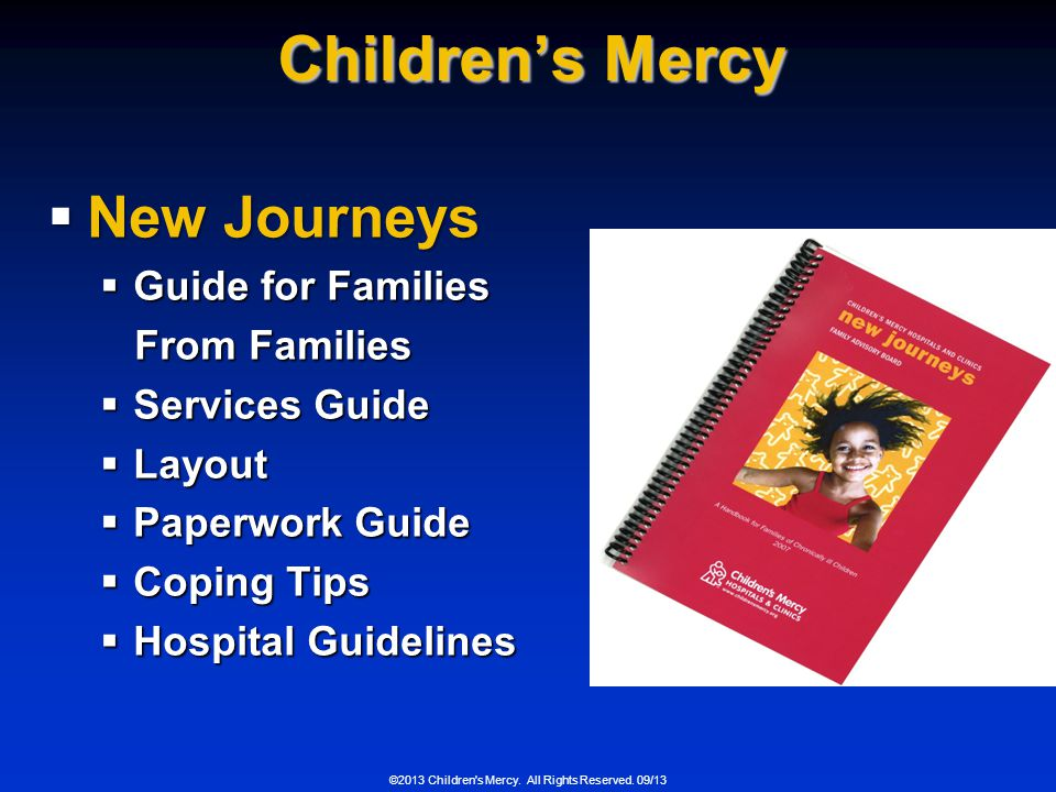 ©2013 Children s Mercy.All Rights Reserved.