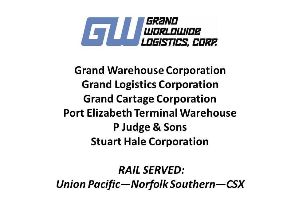 Grand Warehouse Corporation Grand Logistics Corporation Grand Cartage Corporation Port Elizabeth Terminal Warehouse P Judge & Sons Stuart Hale Corpora