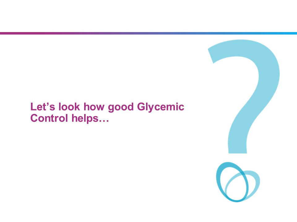 Lets look how good Glycemic Control helps…