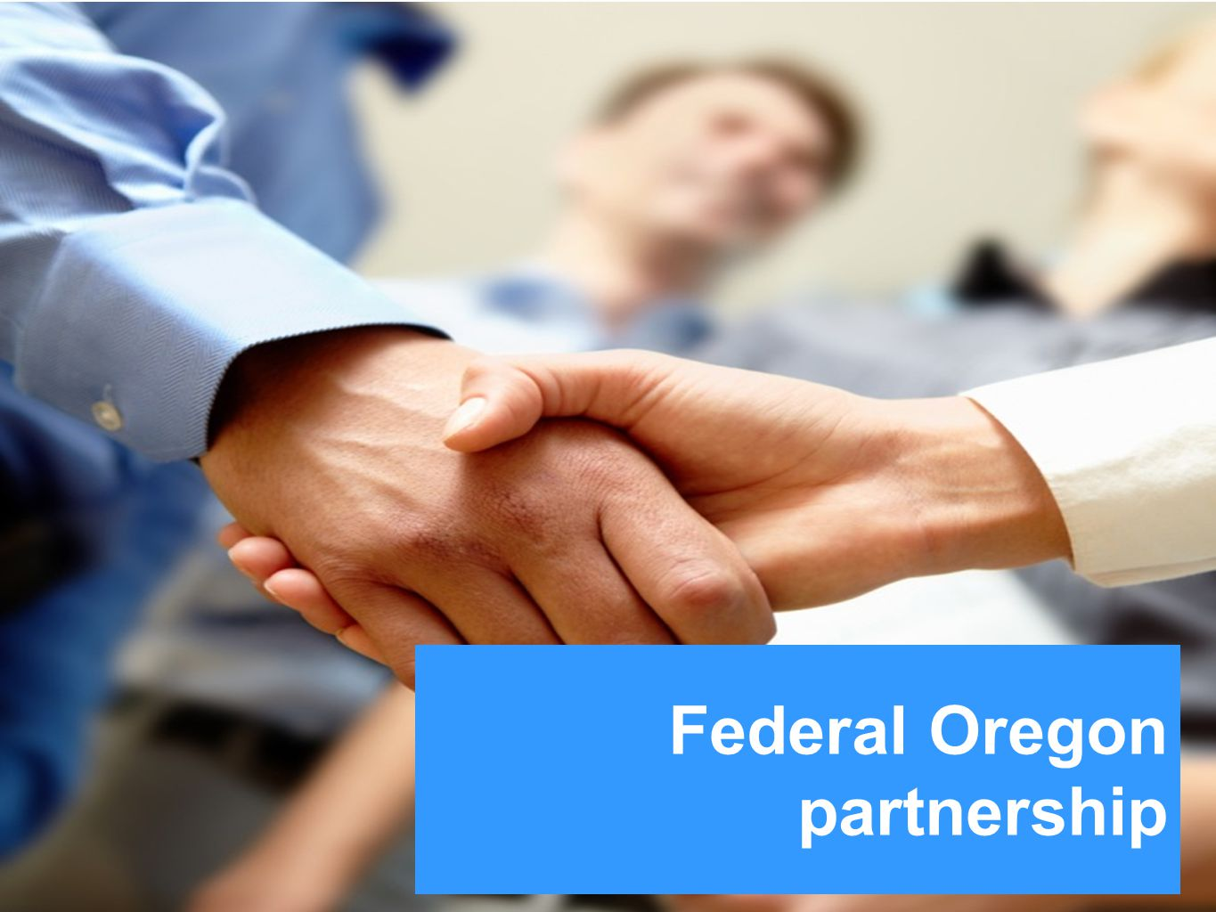 Federal Oregon partnership