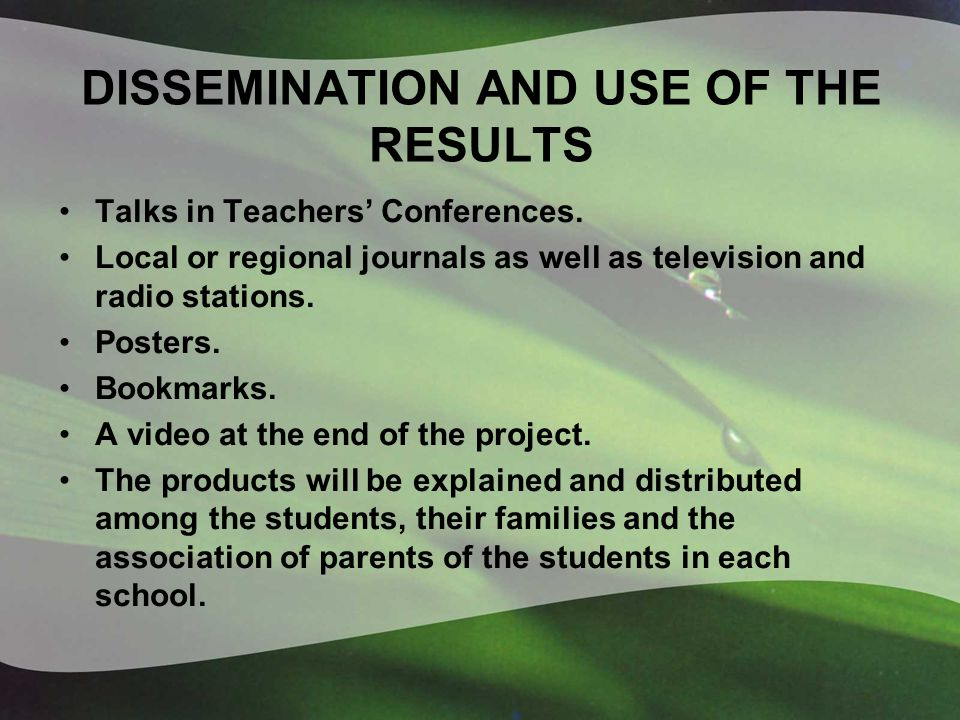 DISSEMINATION AND USE OF THE RESULTS Talks in Teachers Conferences.
