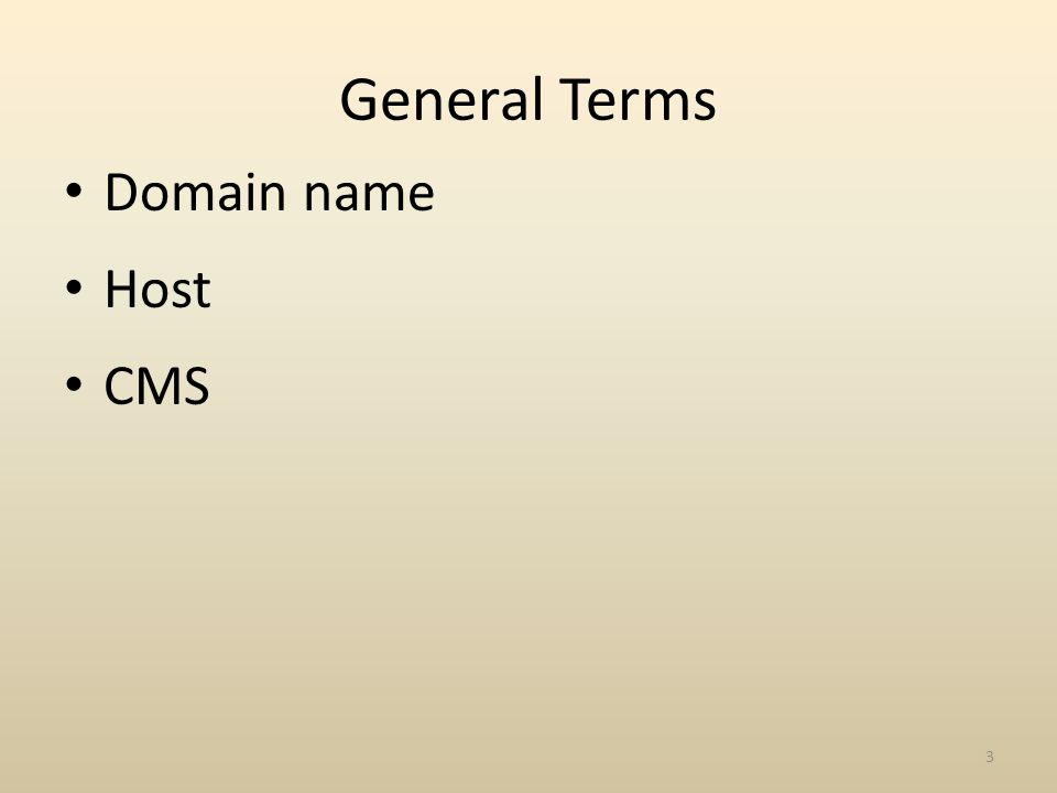 General Terms Domain name Host CMS 3