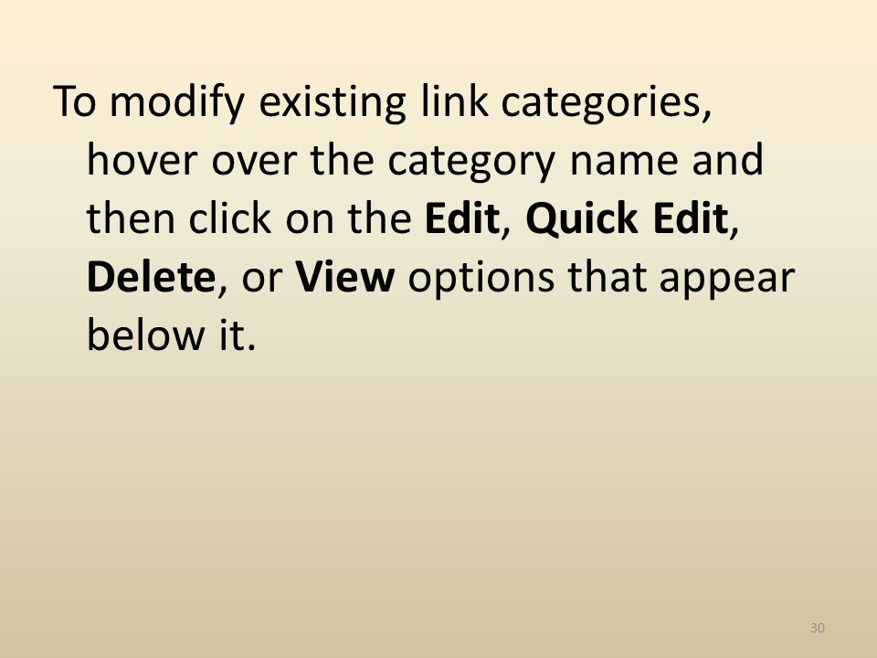 To modify existing link categories, hover over the category name and then click on the Edit, Quick Edit, Delete, or View options that appear below it.