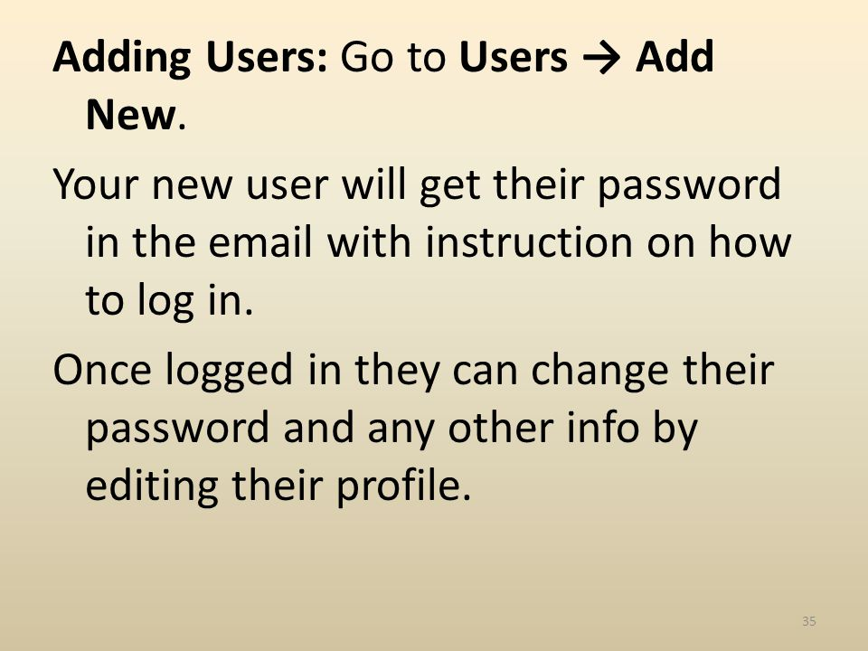 Adding Users: Go to Users Add New.