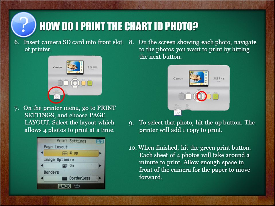 6. Insert camera SD card into front slot of printer.