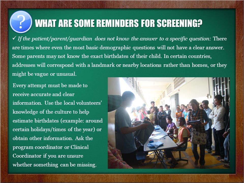 WHAT ARE SOME REMINDERS FOR SCREENING.