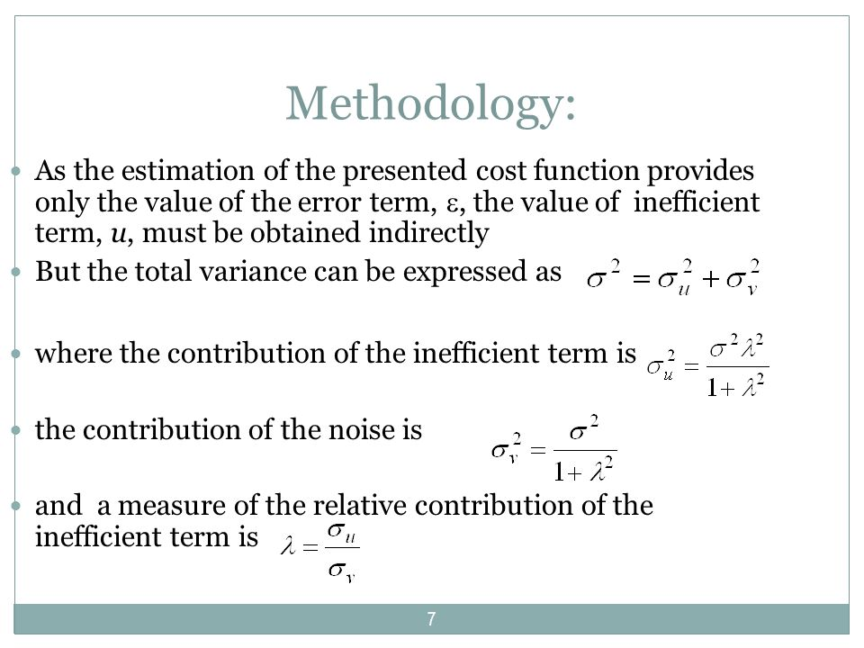 Methodology: The variance ratio parameter, which relates the variability of u to total variability can be formulated as or with 0 1.