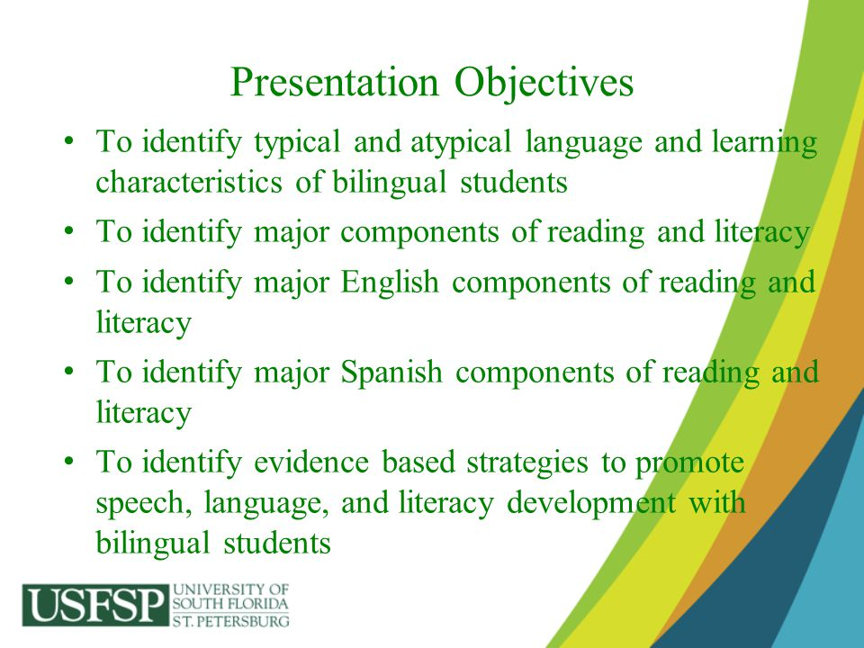 Presentation Objectives To identify typical and atypical language and learning characteristics of bilingual students To identify major components of r