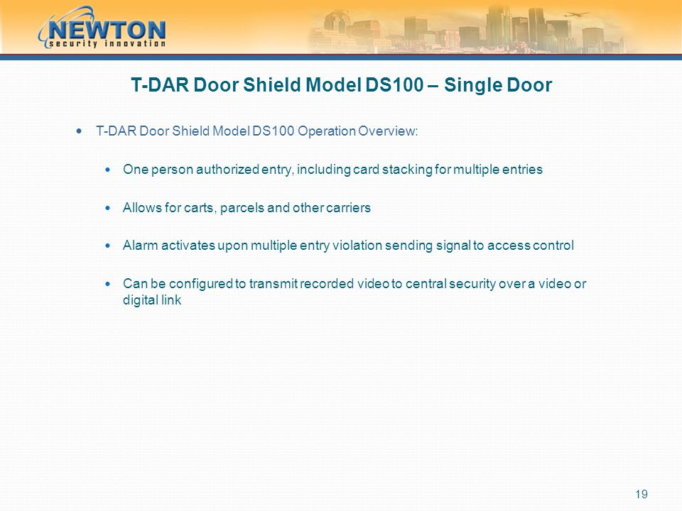 T-DAR Door Shield Model DS100 – Single Door T-DAR Door Shield Model DS100 Operation Overview: One person authorized entry, including card stacking for
