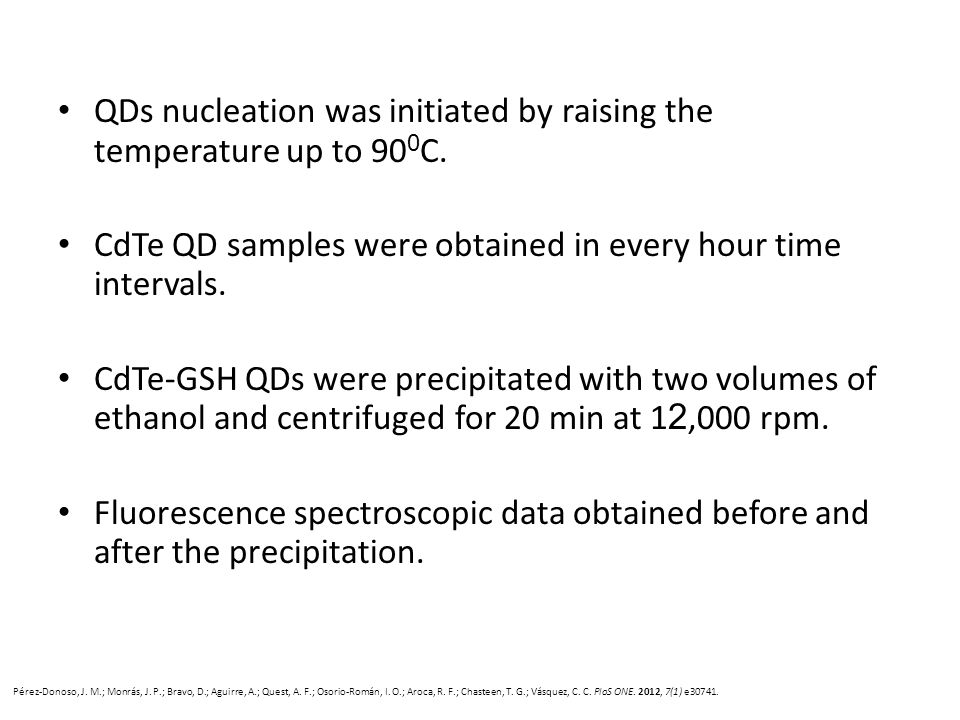 QDs nucleation was initiated by raising the temperature up to 90 0 C. CdTe QD samples were obtained in every hour time intervals. CdTe-GSH QDs were pr