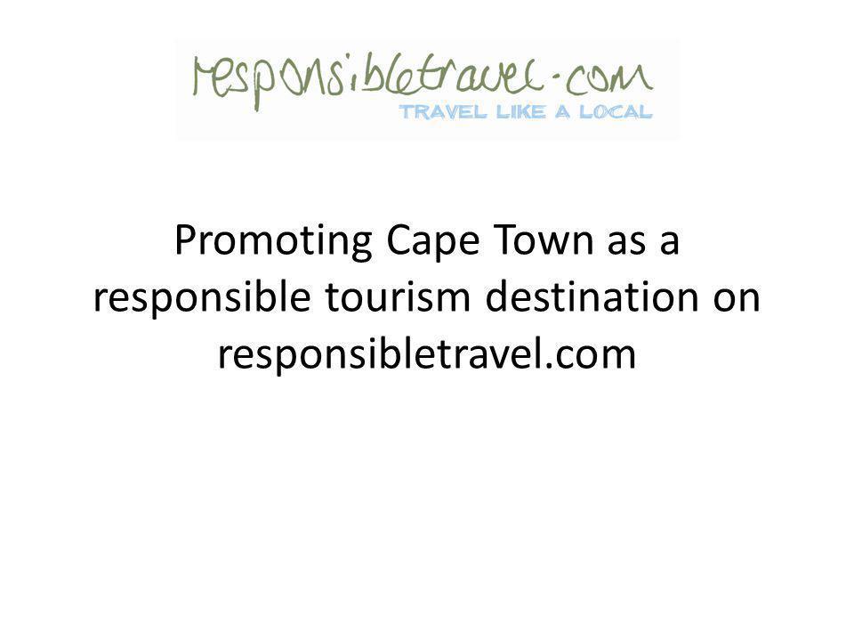 Promoting Cape Town as a responsible tourism destination on responsibletravel.com