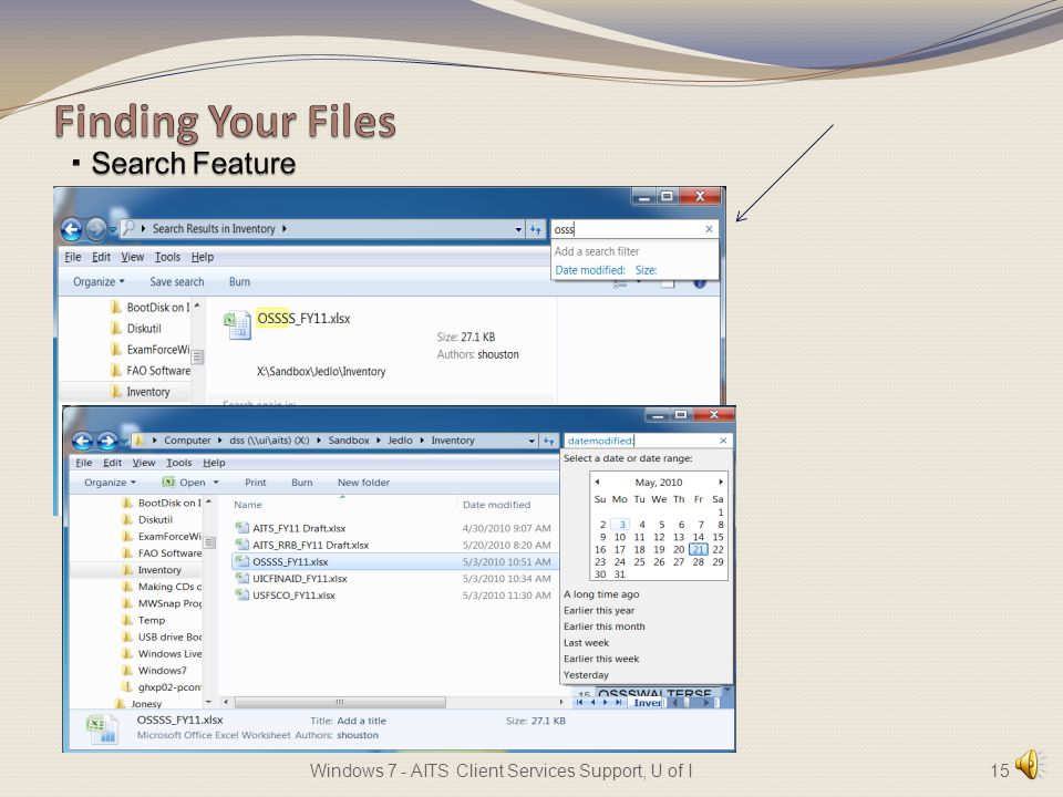 Desktop Overview Find a File or Folder Working With Files and Folders Working With Libraries Managing Your Documents 14Windows 7 - AITS Client Services Support, U of I