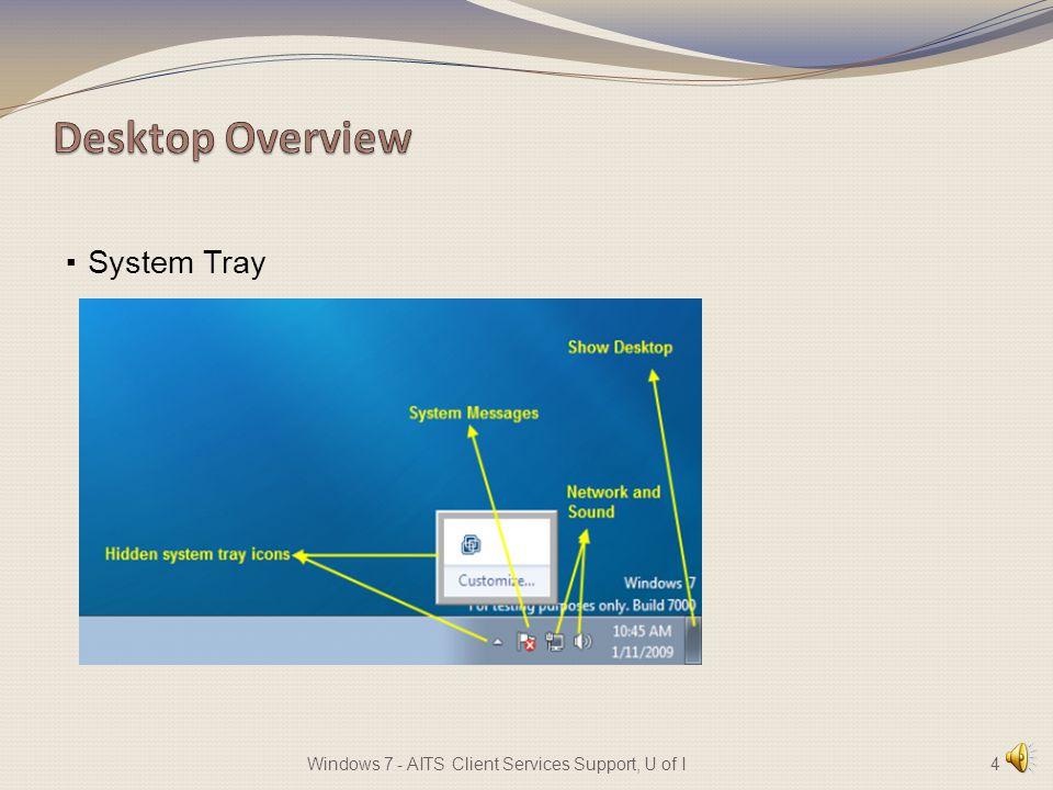· Taskbar · Pin to Taskbar 3Windows 7 - AITS Client Services Support, U of I