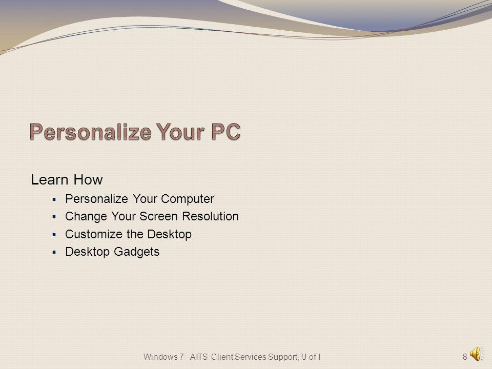 · Show Desktop Button 7Windows 7 - AITS Client Services Support, U of I