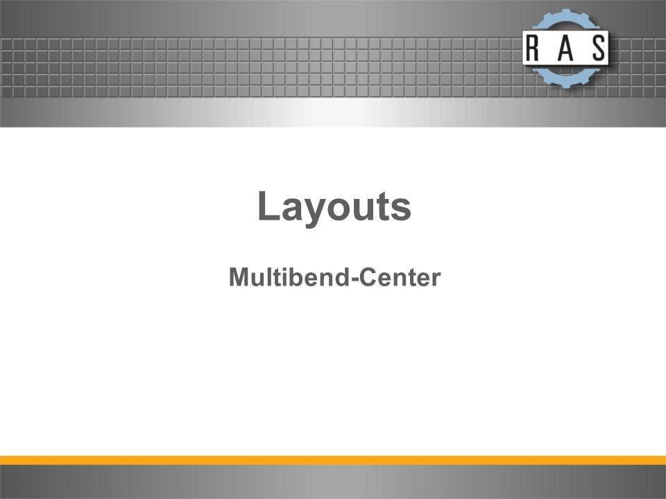Layouts Multibend-Center