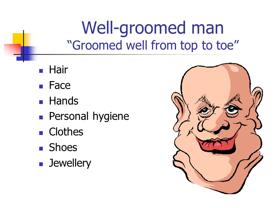 The well groomed working women - Thats You Hair Personal Hygiene Face Make-up Hands Nails Feet Shoes Jewellery Clothes Overall Image: A Neat, well-gro