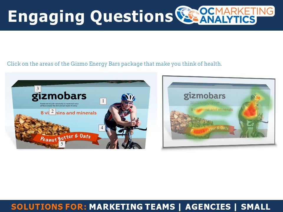 SOLUTIONS FOR: MARKETING TEAMS | AGENCIES | SMALL BUSINESS Engaging Questions