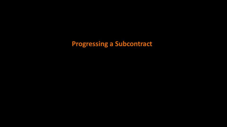 Progressing a Subcontract