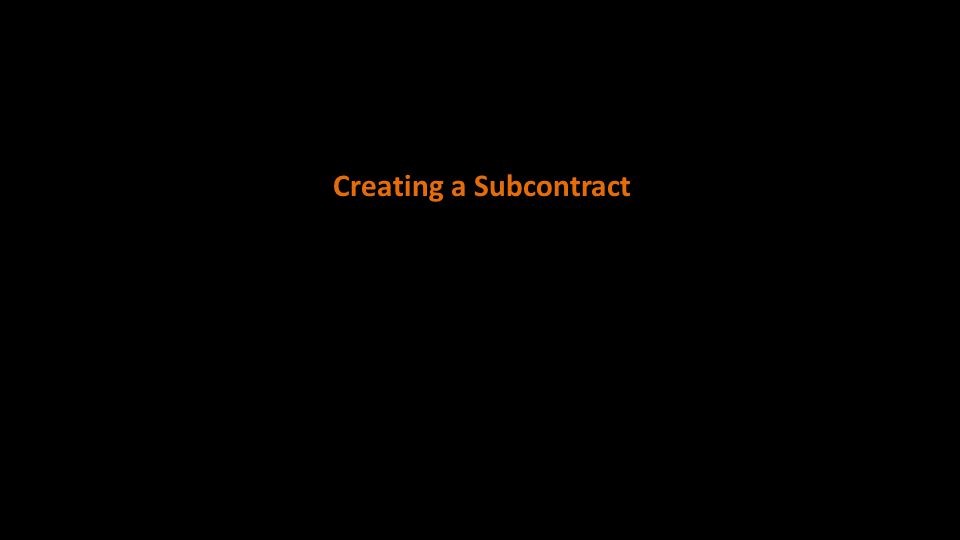 Creating a Subcontract