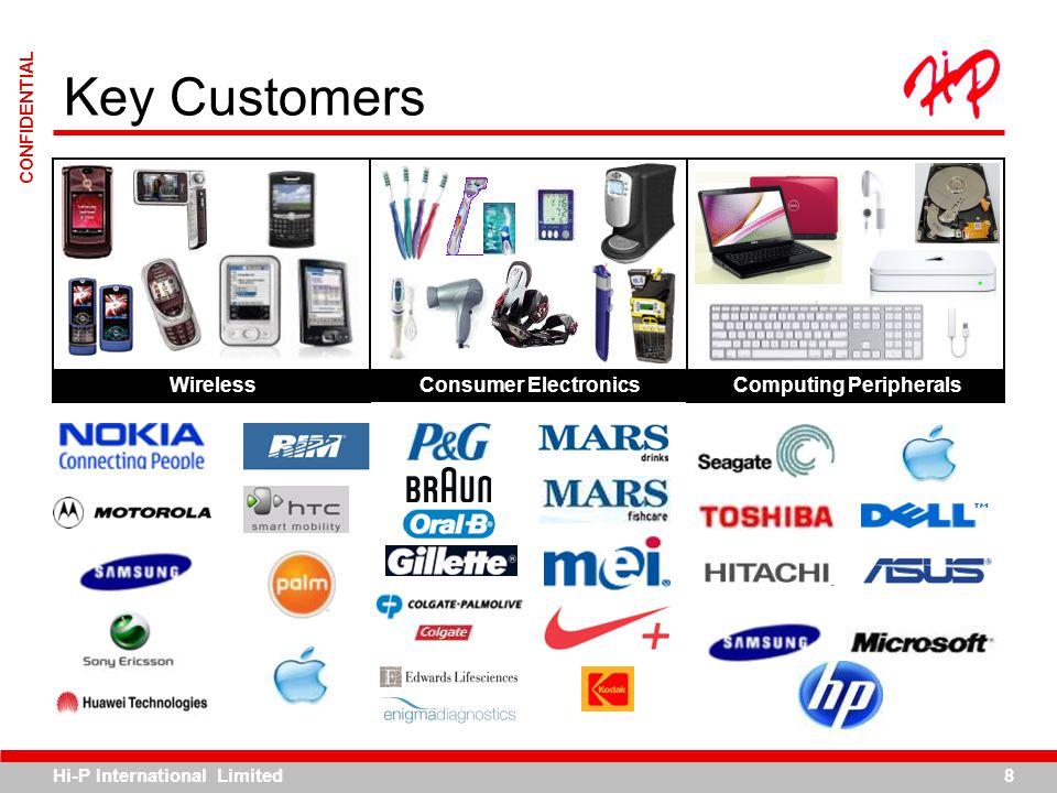 Hi-P International Limited8 CONFIDENTIAL Key Customers WirelessConsumer ElectronicsComputing Peripherals
