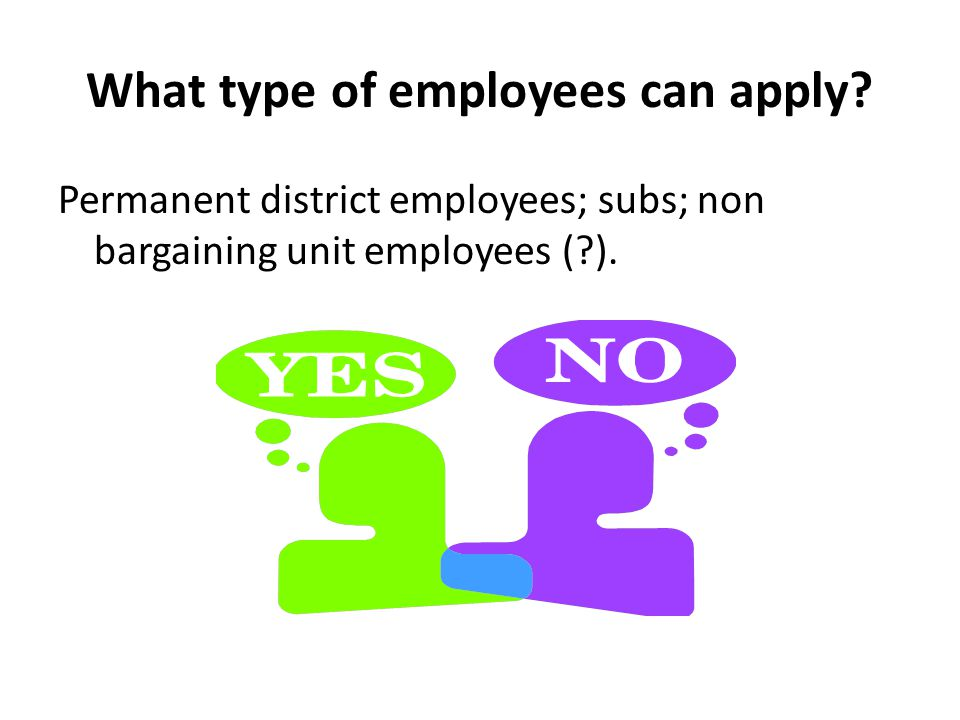 What type of employees can apply.