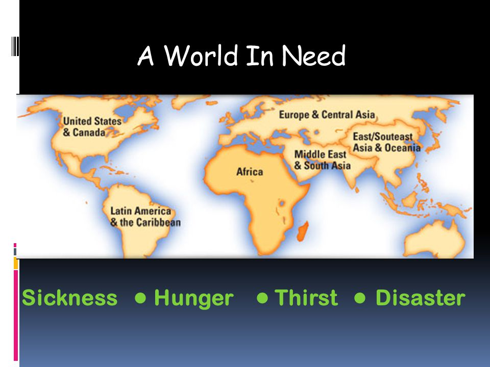 A World In Need Sickness Hunger Thirst Disaster